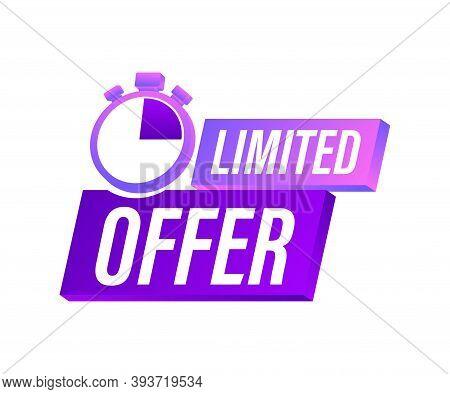 Limited Offer Labels. Alarm Clock Countdown Logo. Limited Time Offer Badge. Vector Illustration.