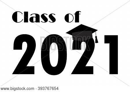 Graduate 2021, Great Design For Any Purposes. Celebration Banner. Black Graduate 2021 On White Backg