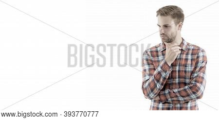 How To Grow Beard. Serious Guy Touch Beard Hair Isolated On White. Unshaven Man With Stubble Beard A