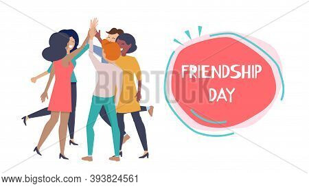 Friendship Day Poster. Happy People Hight Five, International Friends Or Business Team Together Vect