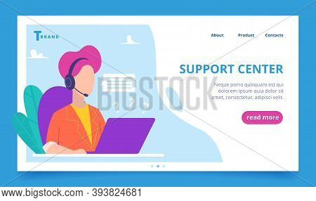 Support Service Landing. Web Business Page Person Speaking Phone Digital Customers Vector Template.