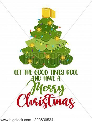 Let The Good Times Roll And Have A Merry Christmas - Kawaii Style Cute Christmas Tree Doodle Drawing