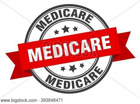 Medicare Label. Medicareround Band Sign. Medicare Stamp