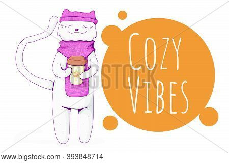 Cute White Cat Wearing Cozy Scarf And Hat And Hold Mug With Pumpkin Latte. Cozy Vibes Text. Cozy Win