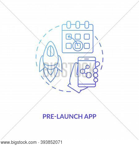 Pre Launch App Concept Icon. App Marketing Tips. Alpha Application Before Real One. Demo Version Of