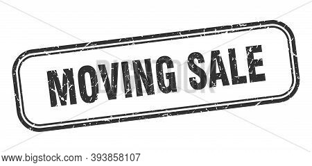 Moving Sale Stamp. Moving Sale Square Grunge Black Sign