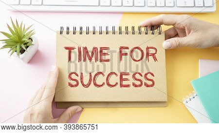 Conceptual Hand Writing Showing Time To Succeed. Business Photo Text Thriumph Opportunity Success Ac