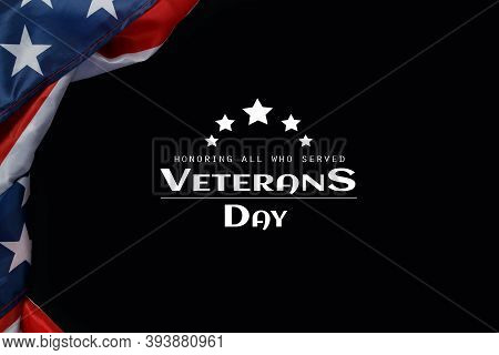 Happy Veterans Day. American Flags With The Text Thank You Veterans Against A Black Background. Nove