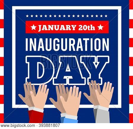 Inauguration Of The President Of The United States, January 20. Applause, Celebration Vector Illustr