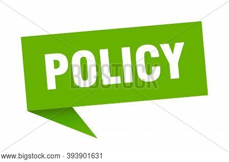 Policy Speech Bubble. Policy Sign. Policy Banner