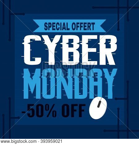 Cyber Monday Poster. Special Offer And Sale - Vector