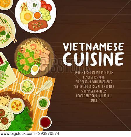 Vietnamese Cuisine Restaurant Vector Poster. Broken Rice Com Tam With Pork, Noodle Beef Soup Bun Bo