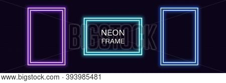 Neon Rectangle Frame. Set Of Rectangular Neon Border With Double Outline. Geometric Shape With Copy