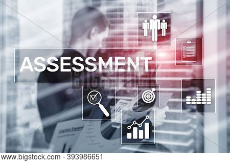 Assessment Analysis Analytics Technology Concept On Business Background.