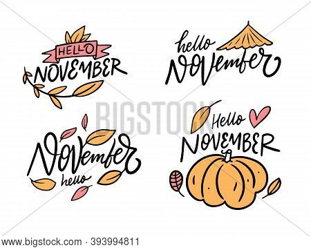 Hello November Phrase Set. Modern Calligraphy. Cartoon Style. Vector Illustration.