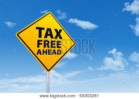 Tax Free Ahead
