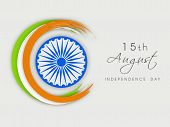 Creative background for 15th of August, Indian Independence Day celebrations with Asoka Wheel and Indian tricolors stripe on grey background. poster