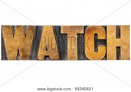 watch word typography - isolated text in letterpress wood type blocks