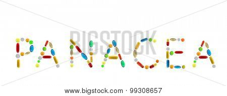The word Panacea made with pills isolated on white