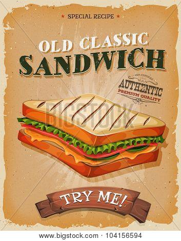 Grunge And Vintage Sandwich Poster