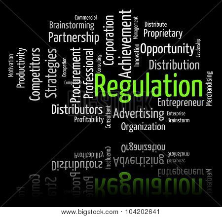 Regulation Word Indicates Guidelines Rule And Regulate