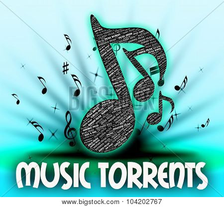 Music Torrents Indicates File Sharing And Internet