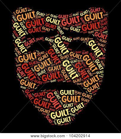 Guilt Word Shows Feels Guilty And Conscience