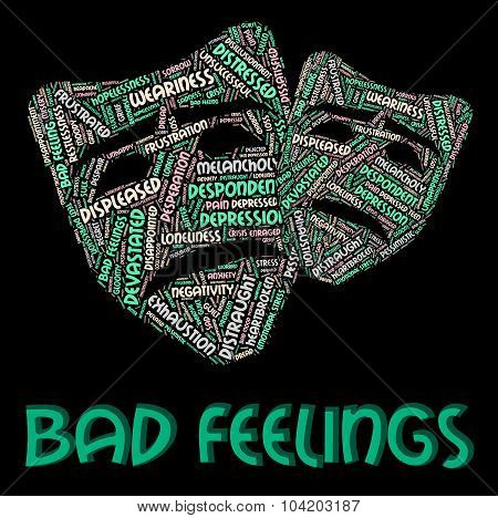 Bad Feelings Meaning Ill Will And Text poster