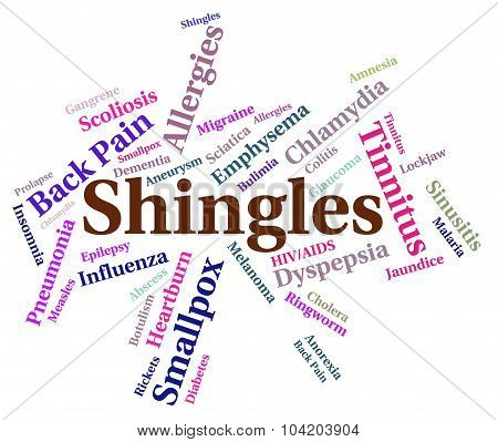 Shingles Word Showing Poor Health And Disorder poster
