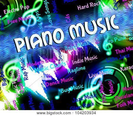 Piano Music Represents Sound Tracks And Harmony