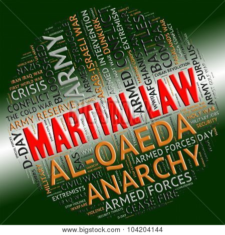 Martial Law Shows Military Action And Defence