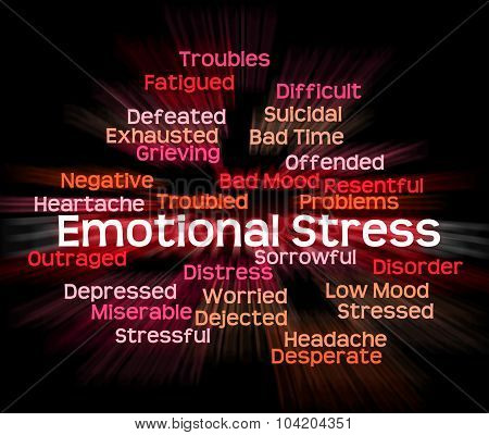 Emotional Stress Shows Heart Rending And Emotions