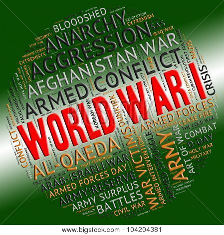 World War I Indicates First Wwi And Wars