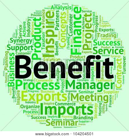 Benefit Word Indicates Benefits Perk And Reward