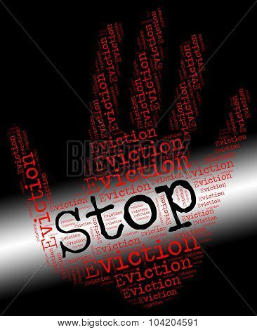 Stop Eviction Shows Warning Sign And Banish