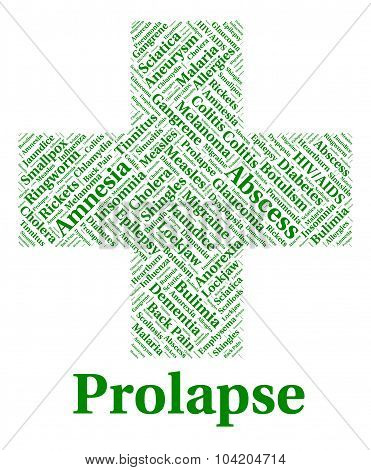 Prolapse Illness Represents Disorders Infection And Ailment
