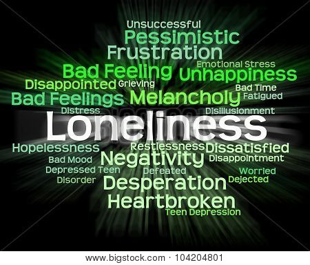 Loneliness Word Shows Unwanted Wordcloud And Wordclouds