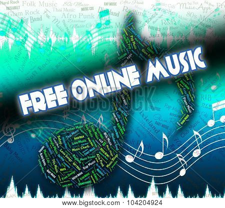Free Online Music Shows Sound Track And Complimentary