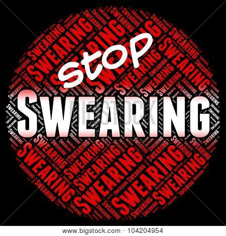 Stop Swearing Shows Warning Sign And Cussing