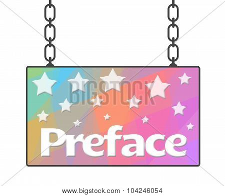 Preface Colorful Signboard