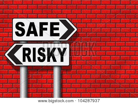 risk assessment ormanagement, safe or risky take a chance and gamble safety for prevention of danger  poster