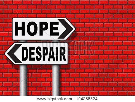 hope or despair hopeful hopeless lost losing faith or desperation  poster