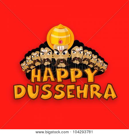 Angry Ravana faces with stylish text Happy Dussehra on orange background, can be used as poster, banner or flyer design.