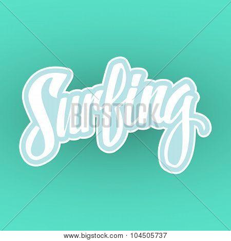 Calligraphy. Surfing. Handwritten word.
