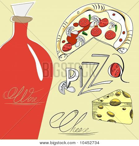 Pizza, Cheese And Wine
