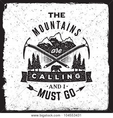 Wilderness And Nature Exploration Vintage Poster. The Mountains Are Calling And I Must Go Typography