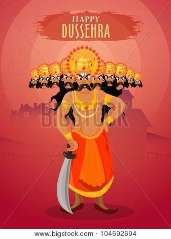 Illustration of angry Ravana with ten heads holding sword for Indian Festival, Happy Dussehra celebration.