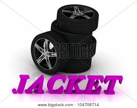 Jacket- Bright Letters And Rims Mashine Black Wheels
