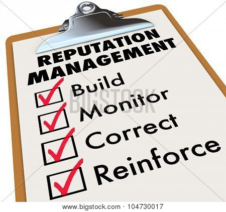 Reputation Management words on a clipboard checklist with essential steps of Build, Monitor, Correct and Reinforce poster