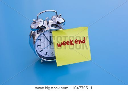 Alarm Clock With Note 'weekend'
